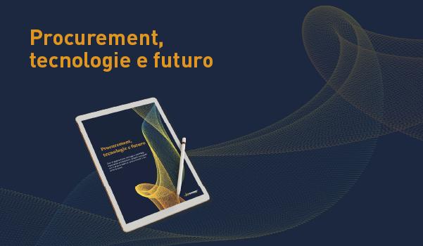 procurement, tecnologie e futuro